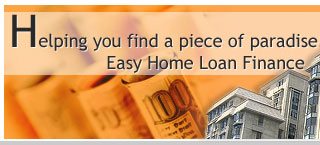 Easy Home Loan Finance